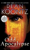 Cover image for Odd apocalypse. bk. 5 Odd Thomas series