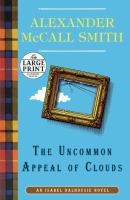 Cover image for The uncommon appeal of clouds. bk. 9 Isabel Dalhousie series