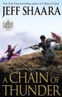 Cover image for A chain of thunder a novel of the siege of Vicksburg