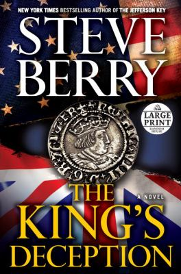 Cover image for The king's deception. bk. 8 a novel : Cotton Malone series