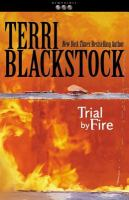 Cover image for Trial by fire, bk. 4 : Newpointe 911 series