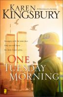 Cover image for One Tuesday morning. bk. 1 : 9/11 series
