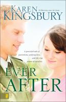 Cover image for Ever after. bk. 2 : Even now series