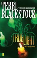 Cover image for True light. bk. 3 : Restoration series