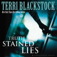 Cover image for Truth stained lies. bk. 1 Moonlighters series