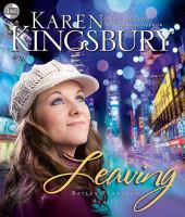 Cover image for Leaving. bk. 1 [sound recording CD] : Bailey Flanigan series