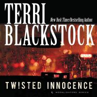 Cover image for Twisted innocence. bk. 3 Moonlighters series