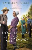 Imagen de portada para A double dose of love. bk. 1 : Amish mail-order bride series