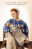 Imagen de portada para AMISH MIDWIVES / Three Stories