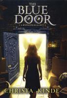 Imagen de portada para The blue door. bk. 1 : Threshold series
