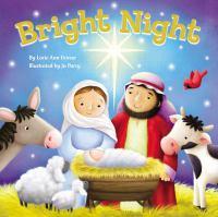 Cover image for Bright night [board book]