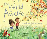 Cover image for The world is awake : a celebration of everyday blessings