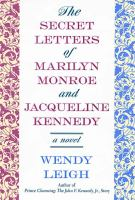Cover image for The secret letters of Marilyn Monroe and Jacqueline Kennedy : a novel