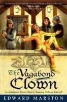Cover image for The vagabond clown. bk. 13 : Nicholas Bracewell series