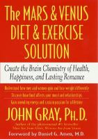Cover image for Mars & Venus diet & exercise solution : create the brain chemistry of health, happiness, and lasting romance