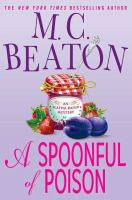 Cover image for A spoonful of poison. bk. 19 : Agatha Raisin series