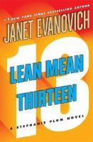 Cover image for Lean mean thirteen. bk. 13 : Stephanie Plum series