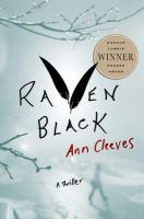 Cover image for Raven black. bk. 1 : Shetland Island series