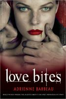 Cover image for Love bites. bk. 2 : Vampyres of Hollywood series