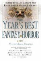 Cover image for The year's best fantasy & horror : 20th annual collection