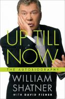 Cover image for Up till now : the autobiography