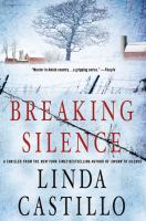 Cover image for Breaking silence. bk. 3 : Kate Burkholder series