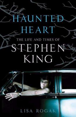 Cover image for Haunted heart : the life and times of Stephen King