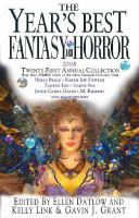 Cover image for The year's best fantasy & horror 2008 : twenty-first annual collection