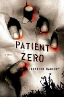 Cover image for Patient zero. bk. 1 : Joe Ledger series
