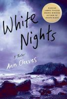 Cover image for White nights. bk. 2 : a thriller : Shetland Island series