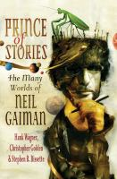 Cover image for Prince of stories : the many worlds of Neil Gaiman
