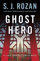 Imagen de portada para Ghost hero. bk. 11 : Bill Smith/Lydia Chin mystery series