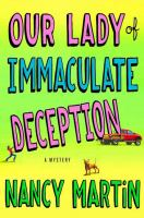 Cover image for Our lady of immaculate deception. bk. 1 : Roxy Abruzzo series