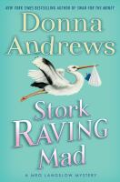 Cover image for Stork raving mad. bk. 12 : Meg Langslow series