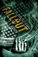 Cover image for The fallout. bk. 2 : The compound series