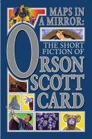 Cover image for Maps in a mirror : the short fiction of Orson Scott Card