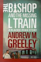 Cover image for The Bishop and the missing L train. bk. 11 : Blackie Ryan series