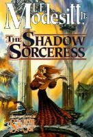 Cover image for The shadow sorceress. Book 4 : Spellsong cycle series