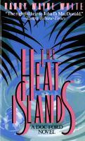 Imagen de portada para The Heat Islands. bk. 2 : Doc Ford series