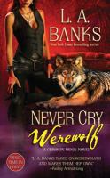 Cover image for Never cry werewolf. bk. 5 : Crimson moon series