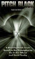 Cover image for Pitch black : based on the electrifying sci-fi film