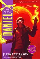 Imagen de portada para The dangerous days of Daniel X. bk. 1 : Daniel X series