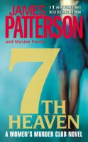 Cover image for 7th heaven. bk. 7 [large print] : Women's Murder Club series