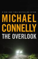Cover image for The overlook. bk. 13 : Harry Bosch series