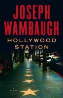 Cover image for Hollywood Station : a novel