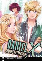 Cover image for Daniel X. The manga. Vol. 3 [graphic novel]