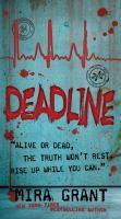 Cover image for Deadline. bk. 2 : Newsflesh series