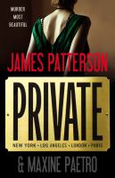 Cover image for Private. bk. 1 Los Angeles, New York, San Diego, London, Chicago, Paris, Frankfurt, Tokyo, Rome : Private novels series