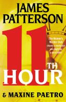 Cover image for 11th hour. bk. 11 : Women's Murder Club series