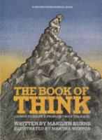 Cover image for The book of think : or, How to solve a problem twice your size